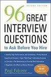 Falcone, P: 96 Great Interview Questions to Ask Before You H