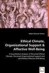 Ethical Climate, Organizational Support & Affective Well-Being