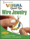 Michaels, C: Wire Jewelry VISUAL Quick Tips