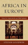 Africa in Europe, Volume One