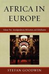 Africa in Europe, Volume Two