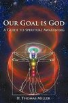 Our Goal is God