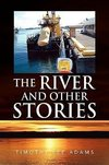 THE RIVER AND OTHER STORIES