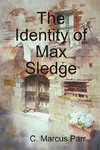 The Identity of Max Sledge