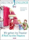 Wir gehen ins Theater - A Visit to the Theatre