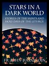 Stars in a  Dark World