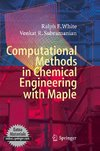 Computational Methods in Chemical Engineering with Maple Applications