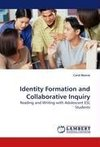 Identity Formation and Collaborative Inquiry