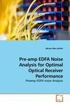 Pre-amp EDFA Noise Analysis for Optimal Optical Receiver Performance