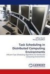 Task Scheduling in Distributed Computing Environments