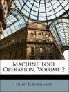 Machine Tool Operation, Volume 2