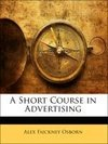 A Short Course in Advertising
