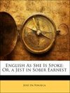 English As She Is Spoke: Or, a Jest in Sober Earnest