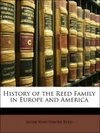History of the Reed Family in Europe and America
