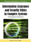 Information Assurance and Security Ethics in Complex Systems