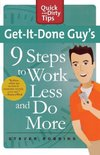 GET-IT-DONE GUY'S 9 STEPS TO WORK L