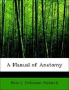 A Manual of Anatomy