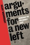 Arguments for a New Left