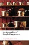 Mrs Beeton`s Book of Household Management