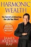 Harmonic Wealth: The Secret of Attracti