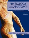 Physiology and Anatomy for Nurses and Healthcare Practitioners 3rd Edition