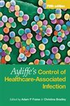 Ayliffe`s Control of Healthcare-Associated Infection Fifth Edition
