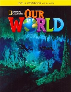 Our World 5: Workbook with Audio CD
