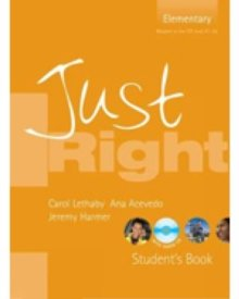 Just Right Elementary Student's Book with Audio CD