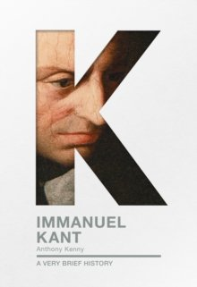 Immanuel Kant : A Very Brief History