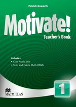 Motivate! 1 Teacher`s Book with Audio CD & Test Audio CD