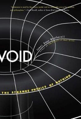 Void : The Strange Physics of Nothing