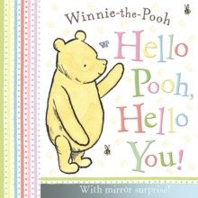 Winnie-the-Pooh: Hello Pooh, Hello You : Mirror Book