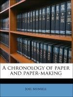 A chronology of paper and paper-making