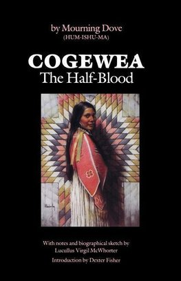 Mourning Dove: Cogewea, The Half Blood