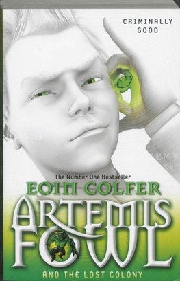 Colfer, E: Artemis Fowl/Lost Colony