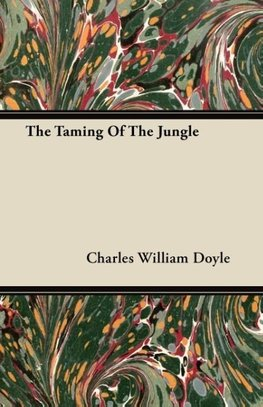 The Taming of the Jungle