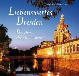 Liebenswertes Dresden / Dresden, close to my heart