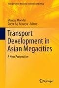 Transport Development in Asian Megacities
