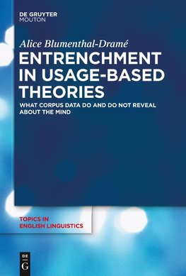 Entrenchment in Usage-Based Theories