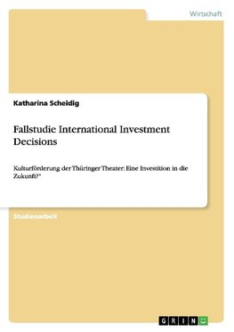 Fallstudie International Investment Decisions