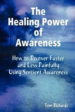 The Healing Power of Awareness