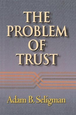 The Problem of Trust
