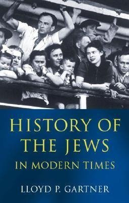 Gartner, L: History of the Jews in Modern Times