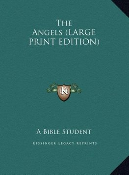 The Angels (LARGE PRINT EDITION)
