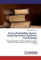 Fuzzy Probability Spaces, Fuzzy Dynamical Systems, and Entropy
