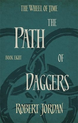 Wheel of Time 08. The Path of Daggers
