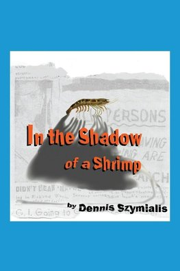 In the Shadow of a Shrimp