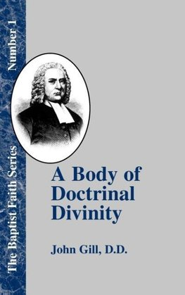 A Body of Doctrinal Divinity