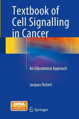 Textbook of Cell Signalling in Cancer