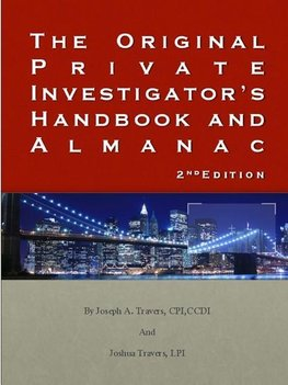The Original Private Investigator's Handbook and Almanac 2nd Edition